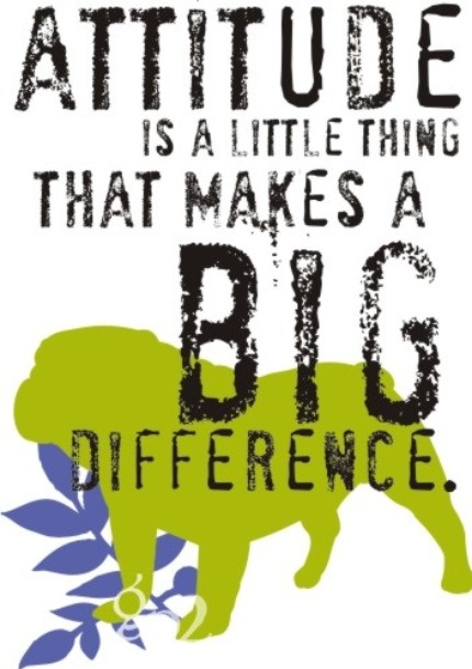 "Print with chartreuse bulldog—""Attitude is the little thing that makes a big difference"""