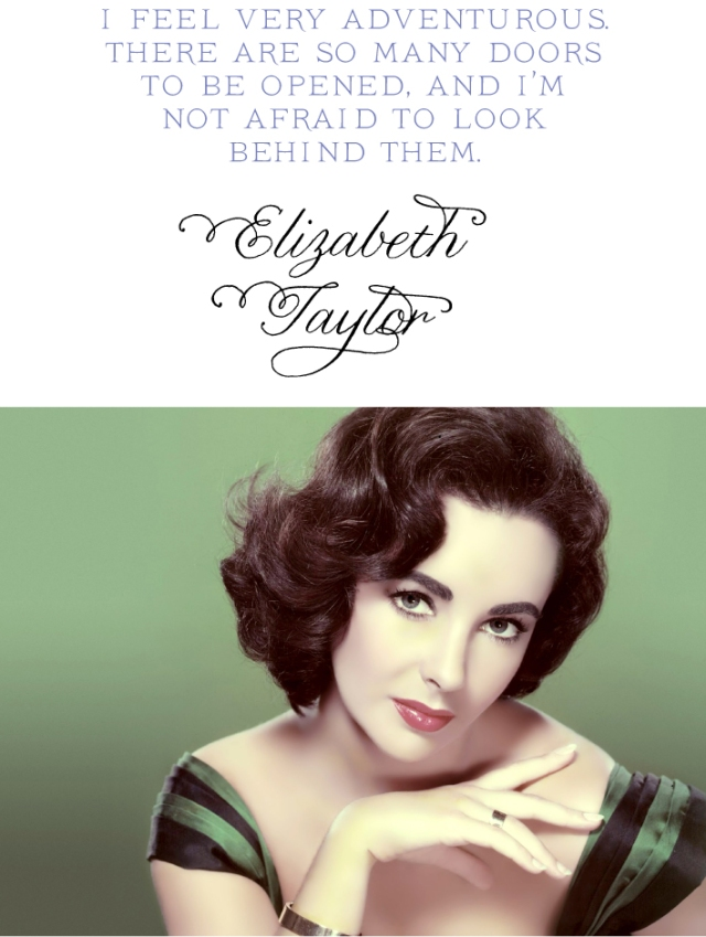 Quote by Elizabeth Taylor
