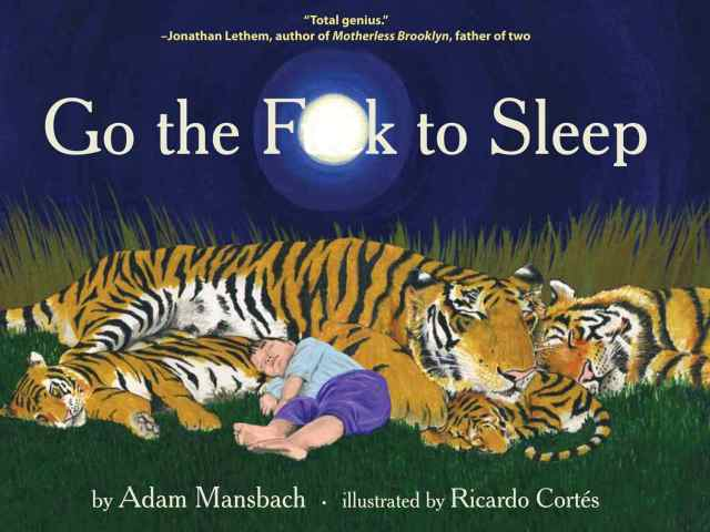 Book cover—Go the fuck to sleep