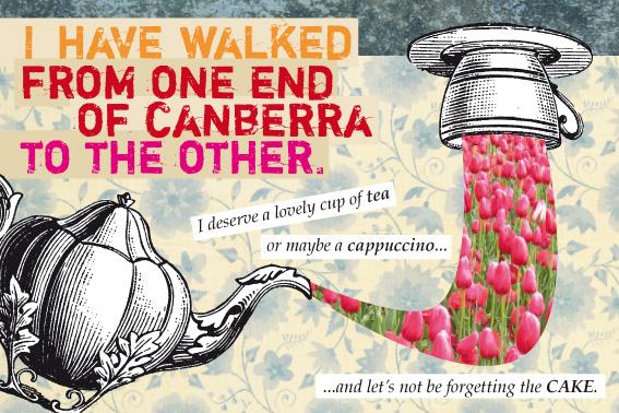 Look Mama! Canberra postcard, I deserve a cup of tea