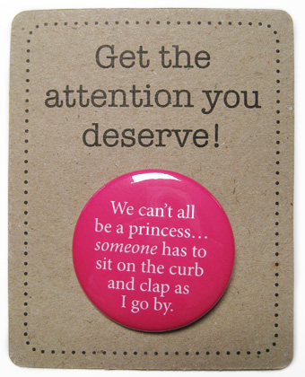 "Look Mama badge on a backing card ""Get the attention you deserve"""
