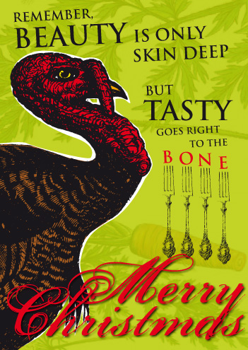 "Look Mama! Turkey greeting card saying ""Beauty is only skin deep but tasty goes right to the bone"""