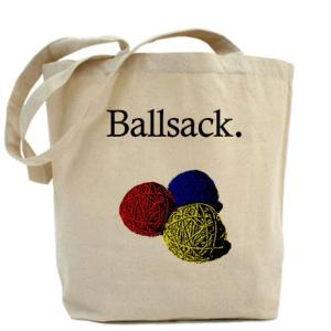 Tote bag for yarn. It says Ballsack.
