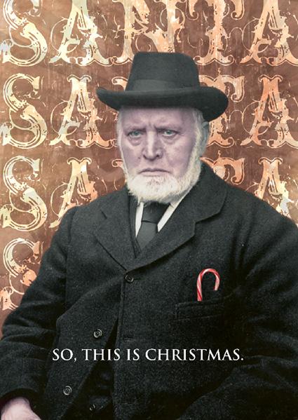 """Look Mama cards: grumpy Santa photo """"So this is Christmas"""""""