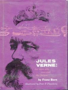 Cover of book: Jules Verne: the man who invented the future