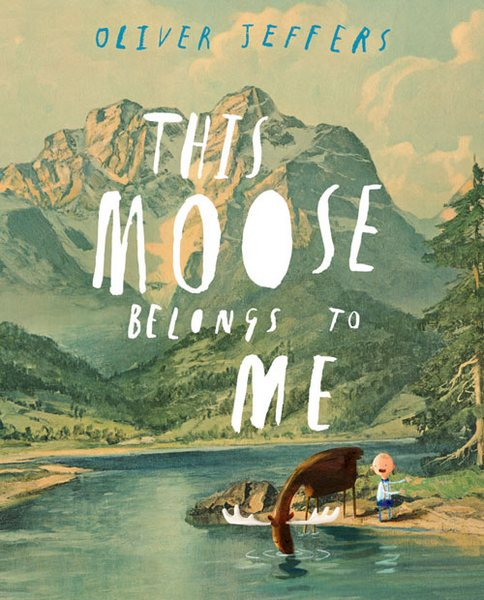 Cover of This Moose Belongs To Me